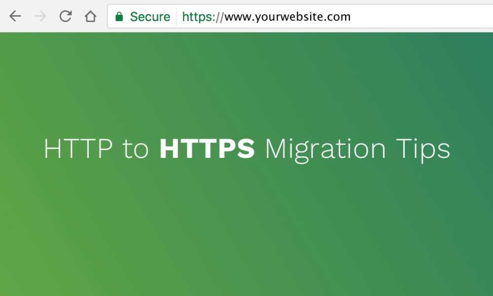 HTTP to HTTPS Migration Tips