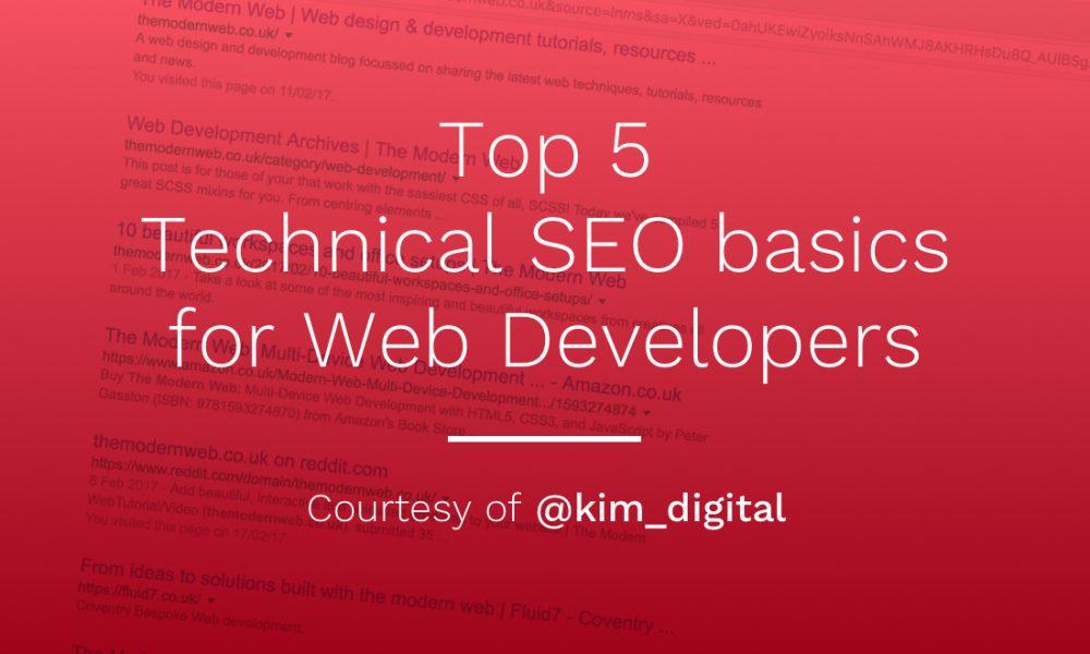 Top 5 Technical SEO basics for Web Developers