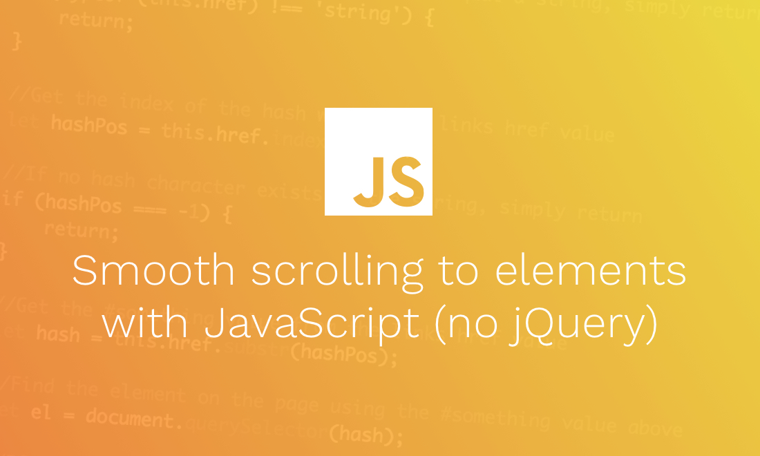 Smooth scrolling to elements with javascript no jquery the modern web - Jquery scroll to div ...